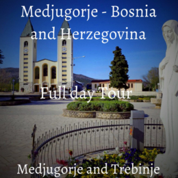 Full day tour to Medjugorje