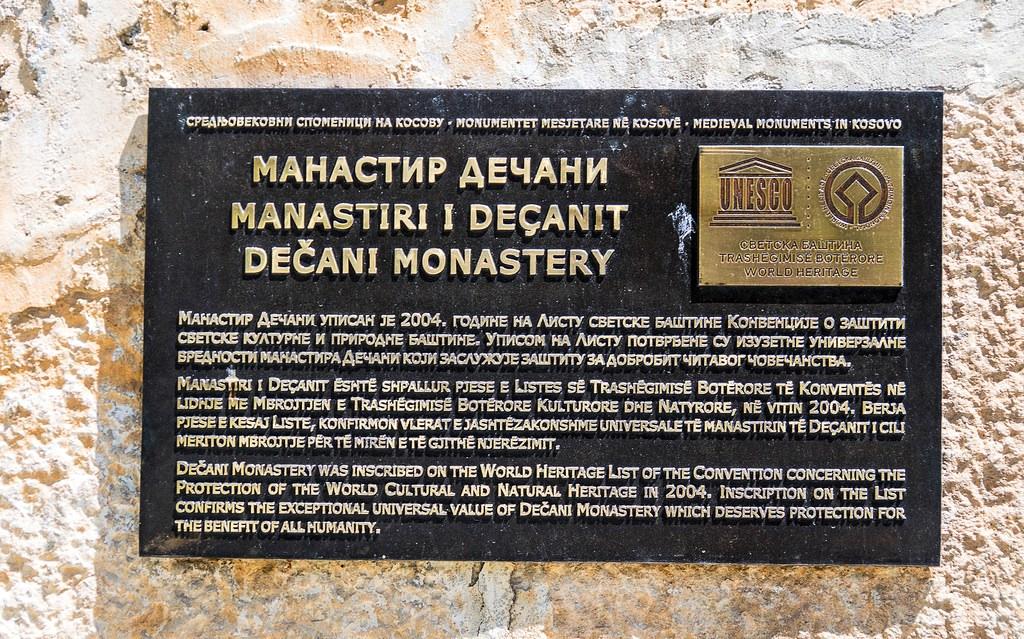 UNESCO's World Heritage List - Decani Monastery