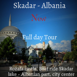 Full day tour Skadar - Albania